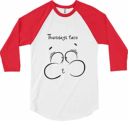 Thursday Face - Days of the week tshirts