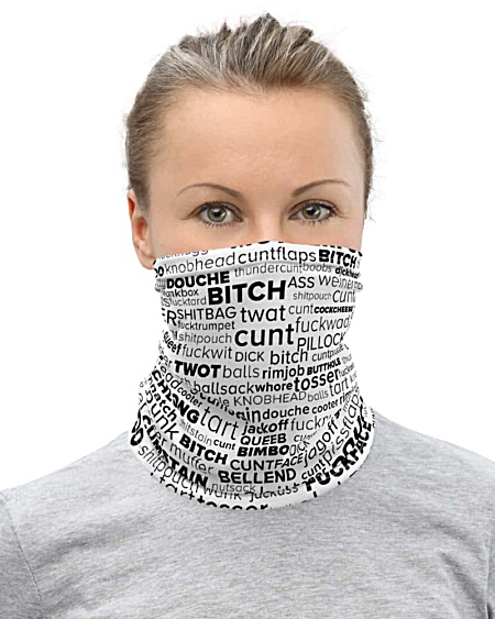 Rude Swear Words Face Mask Neck Warmer gaiter swear cuss hate bad word words blue red black