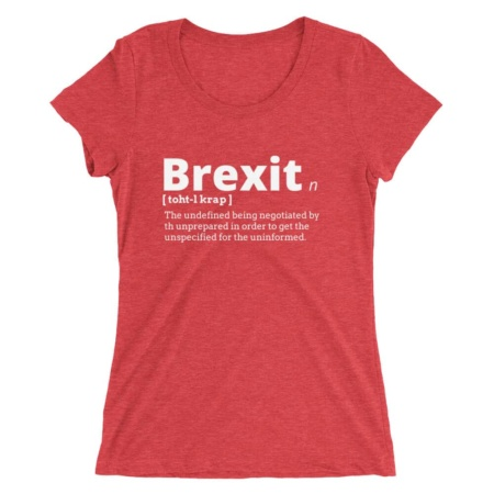 Total Crap Brexit T-shirt / Ladies' Short Sleeve Shirt